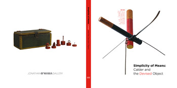 Alexander Calder - Simplicity of Means: Calder and the Devised Object